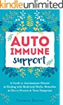 Autoimmune Support: A Guide to Autoim...