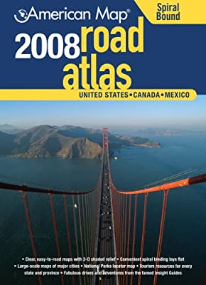 American Map 2008 United States Road Atlas: United States, Canada, Mexico