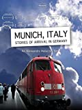 Munich, Italy. Stories of arrival in Germany