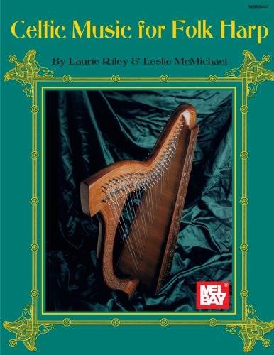 (Mel Bay Celtic Music for Folk Harp)