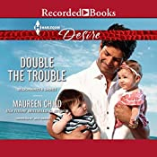Double the Trouble | Maureen Child