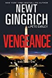 Book cover from Vengeance: A Novel by Newt Gingrich