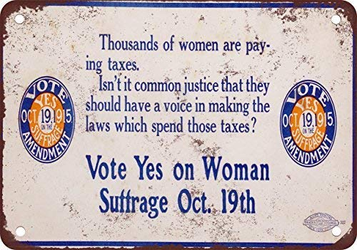 1915 Vote Yes on Woman Suffrage Vintage Look Reproduction Metal Tin Sign 12X18 Inches