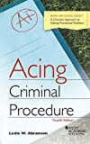 Acing Criminal Procedure, Abramson, Leslie, 1628103957