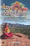 Love Sutra Lama, Lama Norbu, 0982733763