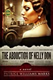 The Abduction of Nelly Don: Based on a True Story