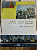 Communicating with Others - a Guide to Effective Speaking in a Complex World 9780738074023