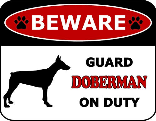 Top Shelf Novelties Beware Guard Doberman On Duty (Silhouette) Laminated Dog Sign SP108 (Includes Bonus I Love My Dog Decal) ()