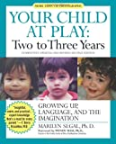 Two to Three Years, Marilyn Segal, 1557043329
