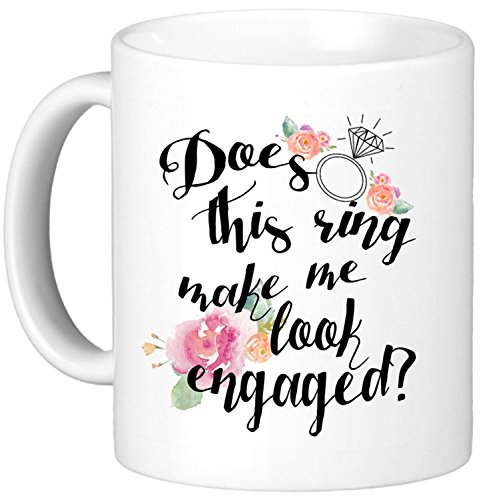 Oh, Susannah Does This Ring Make Me Look Engaged? - Engagement Gifts For Her 11 Ounce Mug - White Gift Box ()