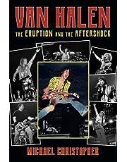 Van Halen: The Eruption and the Aftershock