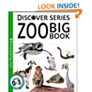 Zoo Big Book (Discover Series)