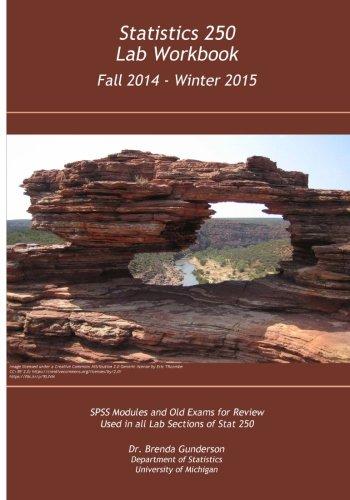 Statistics 250 Lab Workbook Fall 2014 - Winter - 2014 Winter Fall