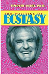 The Politics of Ecstasy (Leary, Timothy) Paperback