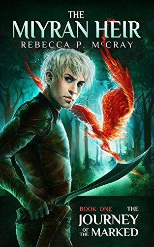 The Journey of the Marked (The Miyran Heir Book 1)