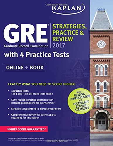 GRE 2017 Strategies, Practice & Review with 4 Practice Tests: Online + Book (Kaplan Test Prep) cover