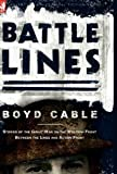 Battle Lines, Boyd Cable, 0857061003