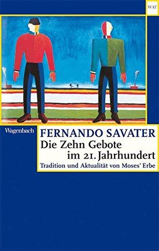 Die Zehn Gebote im 21. Jahrhundert: Tradition und Aktualität von Moses' Erbe (WAT)