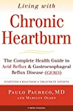 img - for Living with Chronic Heartburn book / textbook / text book