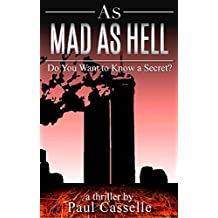 As Mad as Hell: Do You Want to Know a Secret? (Bedfellows thriller series Book 2)