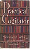 img - for The Practical Cogitator or The Thinker's Anthology book / textbook / text book