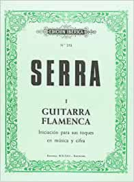 Método Guitarra Flamenca: Amazon.es: Serra, Antonio Francisco: Libros