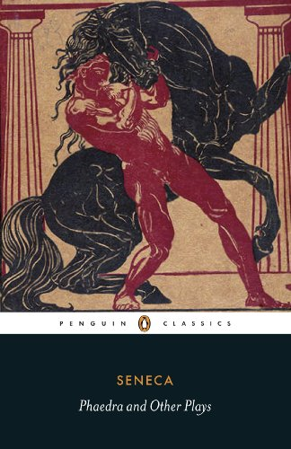 Phaedra and Other Plays (Penguin Classics) (Mythology Short Classical Very)