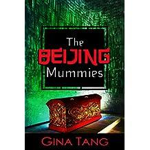 The Beijing Mummies (The Beijing Family Book 5)