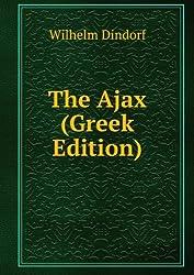 The Ajax (Greek Edition)