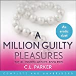 A Million Guilty Pleasures | C. L. Parker