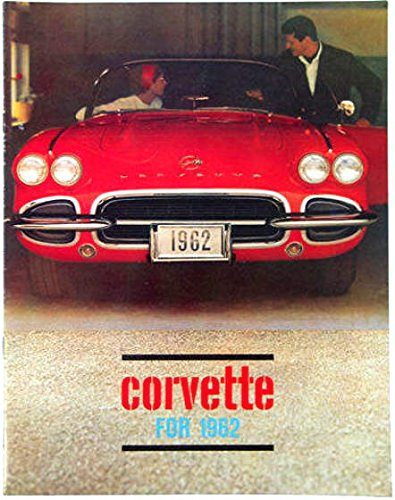 (FULLY ILLUSTRATED 1962 CHEVROLET CORVETTE ALL-COLOR DEALERS SALES BROCHURE - CHEVY VETTE 62)