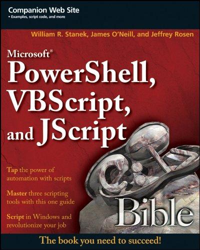 Microsoft PowerShell, VBScript and JScript Bible Pdf