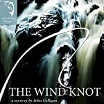 The Wind Knot | John Galligan