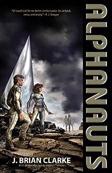 Alphanauts by [Clarke, J. Brian]