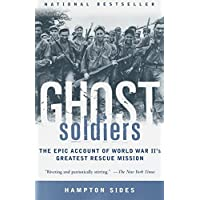Ghost Soldiers: The Epic Account of World War II's...