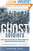 #5: Ghost Soldiers: The Epic Account of World War II's Greatest Rescue Mission