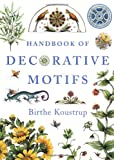 Handbook of Decorative Motifs, Birthe Koustrup, 0393731480