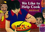 We Like to Help Cook, Marcus Allsop, 1890772704