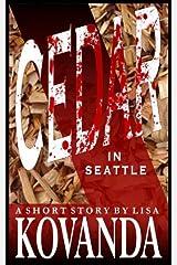 Cedar in Seattle Kindle Edition