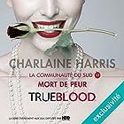 Mort de peur (La communauté du Sud 11)   Livre audio Auteur(s) : Charlaine Harris Narrateur(s) : Bénédicte Charton