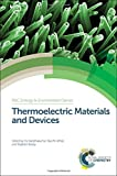 img - for Thermoelectric Materials and Devices (Energy and Environment Series) book / textbook / text book