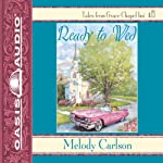 Ready to Wed | Melody Carlson