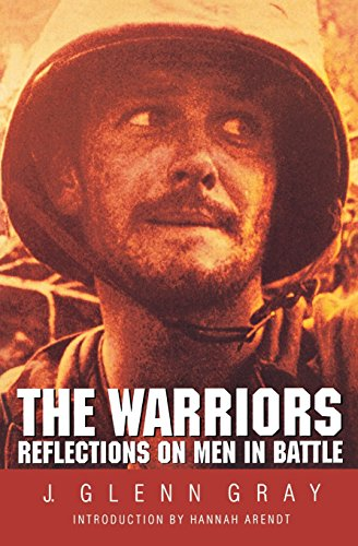 The Warriors: Reflections on Men in Battle