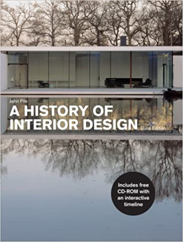 A History Of Interior Design 3rd Edition Amazoncouk John Pile 9781856695961 Books