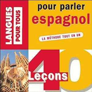 40 leçons pour parler espagnol | Livre audio