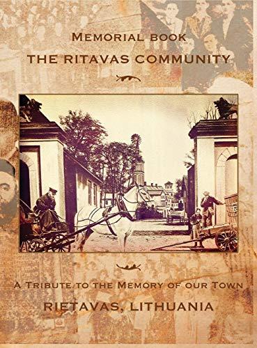 (Memorial Book: The Ritavas Community: A Tribute to the Memory of Our Town (Rietavas, Lithuania))