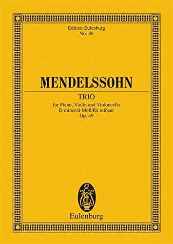 Klaviertrio d-Moll: für Klavier, Violine und Violoncello. op. 49. Klaviertrio. Studienpartitur. (Eulenburg Studienpartituren, Band 80)