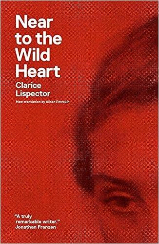 Near To The Wild Heart Ndp 1225 Clarice Lispector Alison