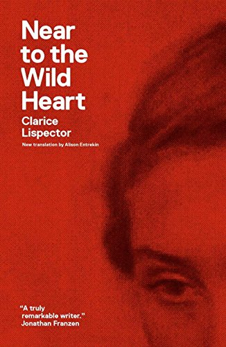 Near to the Wild Heart (New Directions Paperbook) by Clarice Lispector