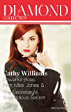 Cathy Williams Diamond Collection 201306/Powerful Boss, Prim Miss Jones/The Secretary's Scandalous Secret (After Hours…